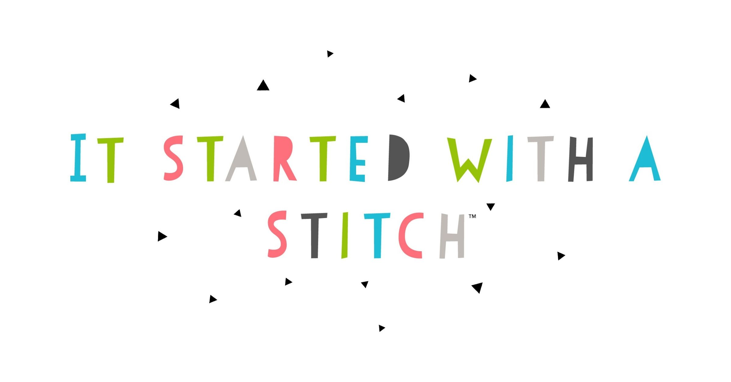 It Started With a Stitch